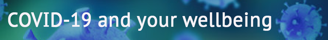 Covid-19 and your wellbeing banner